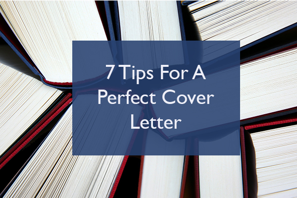 7 Cover Letter Tips That Can Catch A Recruiters Eye