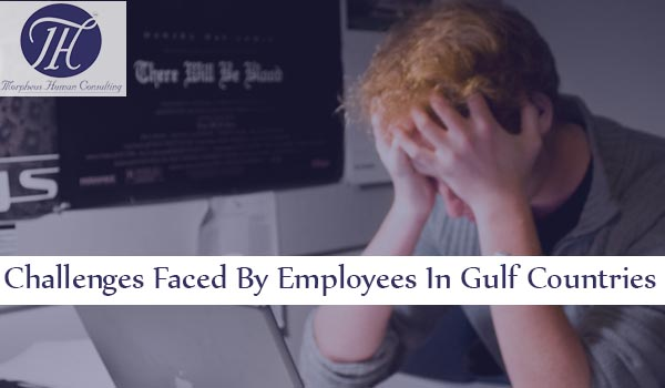 challenges-faced-employees-gulf-countries