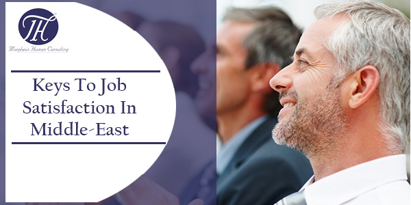Keys for job Satisfaction Middle-East