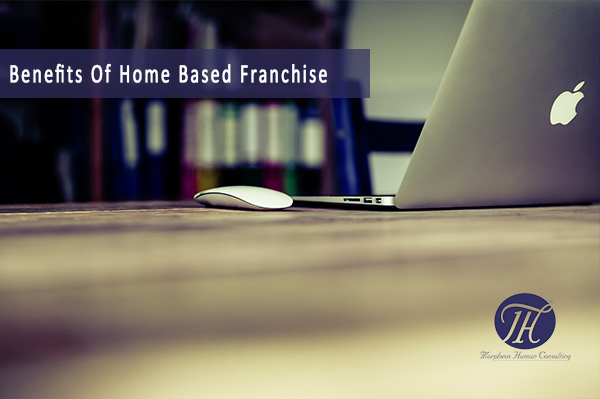 benefits-home-based-franchise