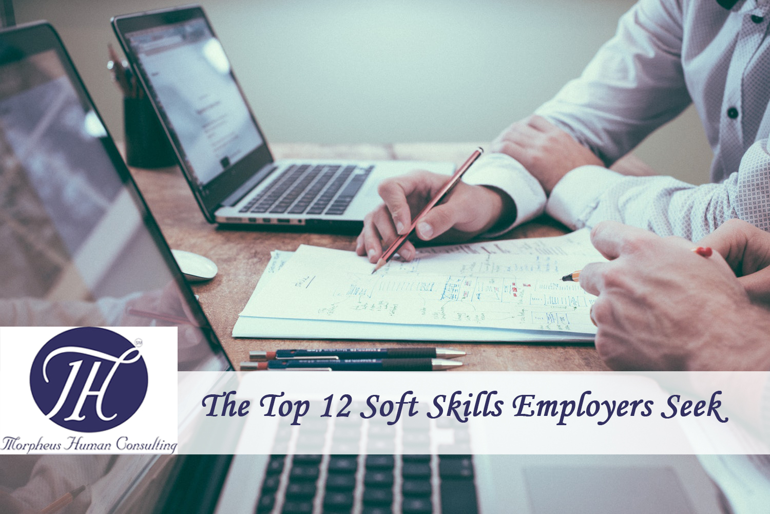 The Top 12 Soft Skills Employers Seek
