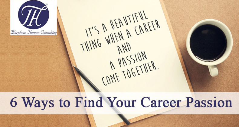 6 Ways To Find your Career Passion