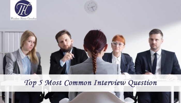 Top 5 most common interview questions