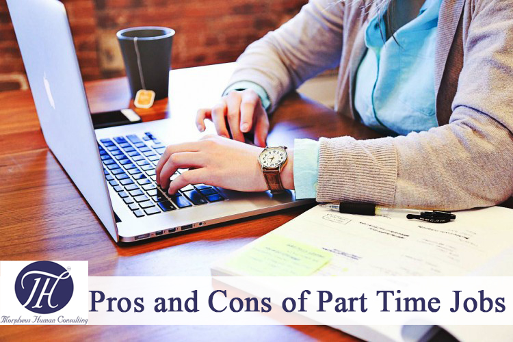 disadvantages of part time job Disadvantages of working part time: 1no job security: having a part-time job often implies no job security and in case of an economic crisis, it is most likely that the company is going to let the part-time workers go.