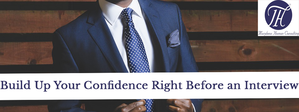 Build up your confidence before an interview