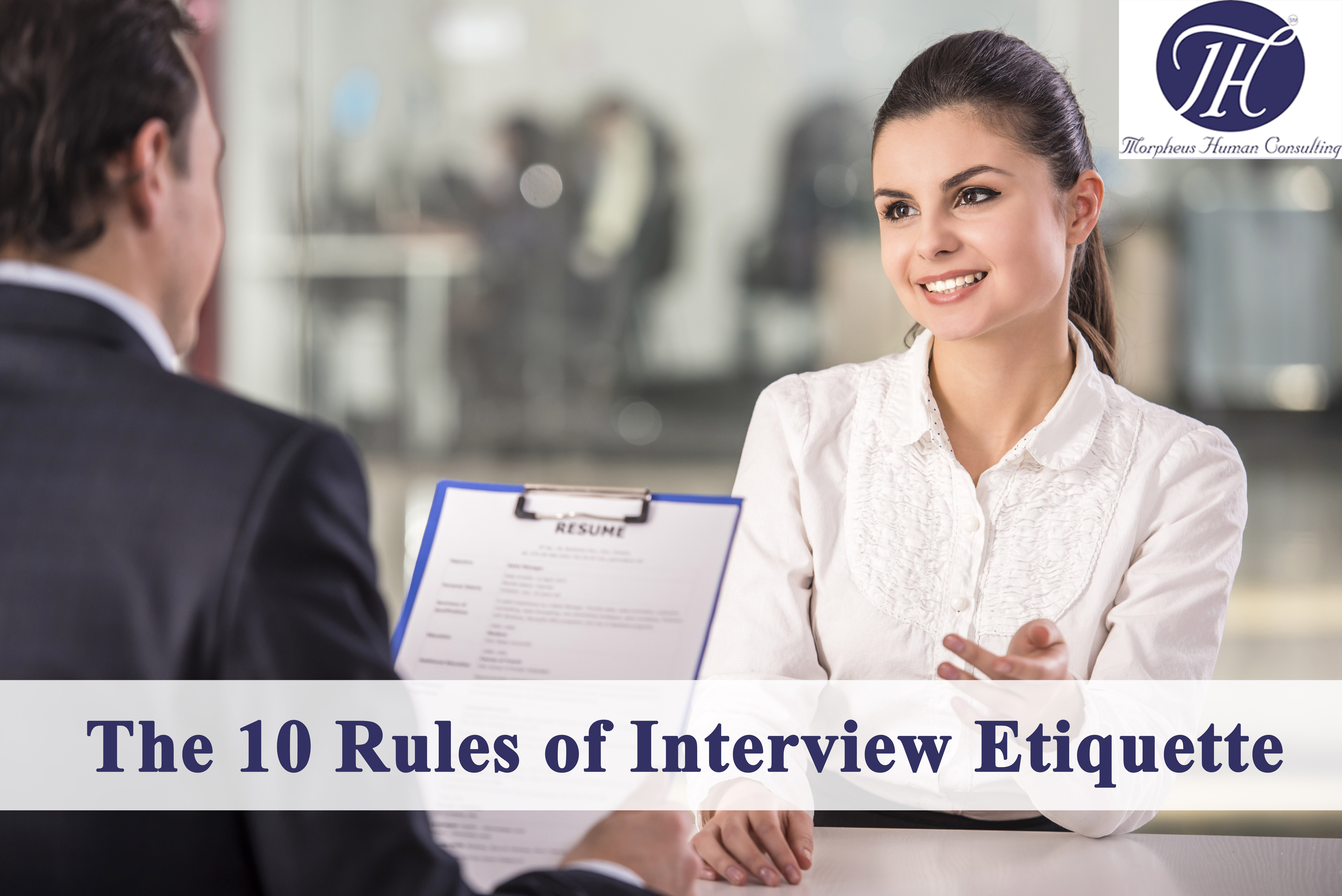 Rules of Interview etiquette