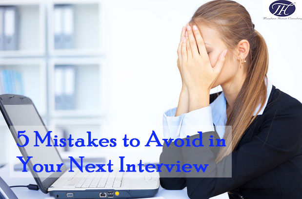 5 Mistakes to be Avoid in Your Next Interview to get selected