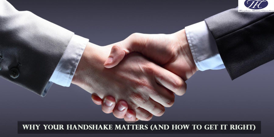 Why Your Handshake Matters (and How to Get it Right)