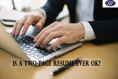 Is a Two-Page Resume Ever OK?