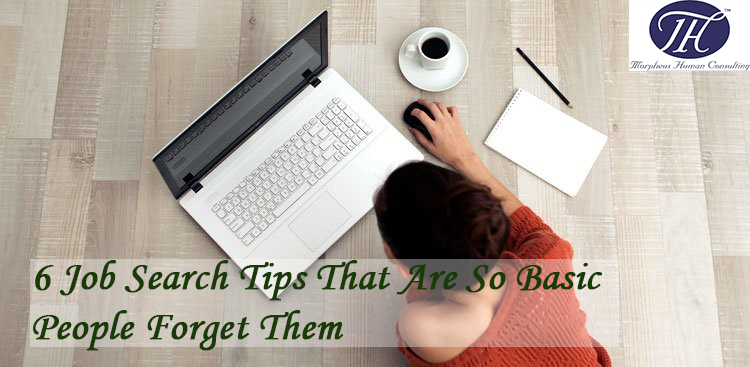 Job tips that are basics but people forget them