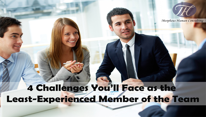 4 Challenges You'll Face as the Least-Experienced Member of the Team